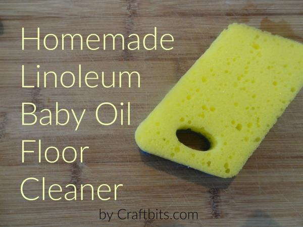 linoleum baby oil floor cleaner - soap making recipes - craftbits