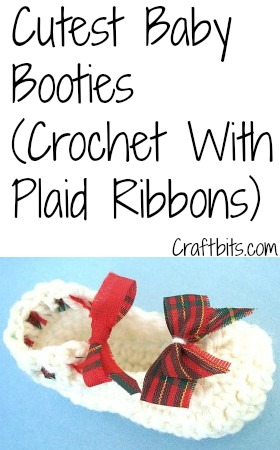 Cutest Booties: Crochet With Plaid Ribbons