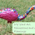 Yard Art: Rhinestone and Glitter Flamingo