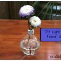 DIY Light Bulb Flower Vase