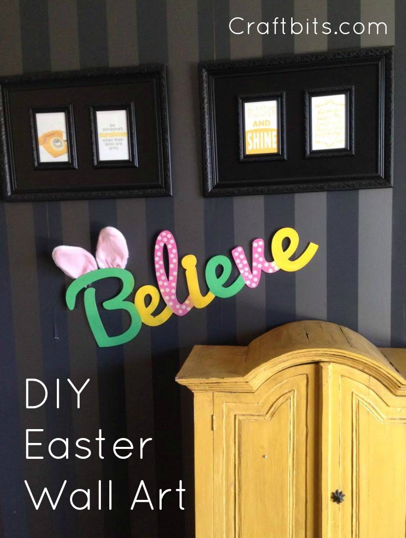 Believe In The Easter Bunny Sign — craftbits.com