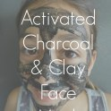 Activated Charcoal Clay Face Mask