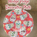 Modge Podge Dollar Tree Decorative Plate