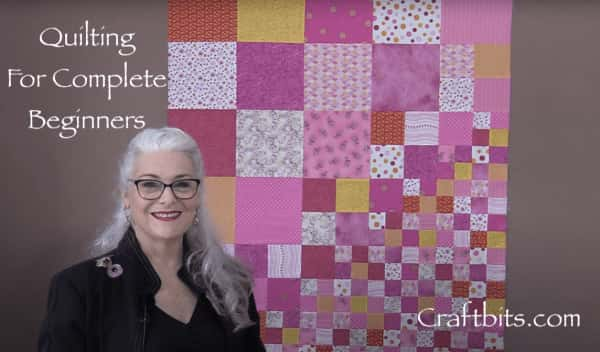 Quilting For Complete Beginners