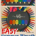 Dollar Tree Summer Popsicle Wreath
