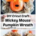 Cricut Craft Mickey Mouse Pumpkin Wreath