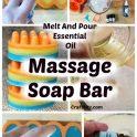 Melt And Pour Essential Oil Massage Soap Bar
