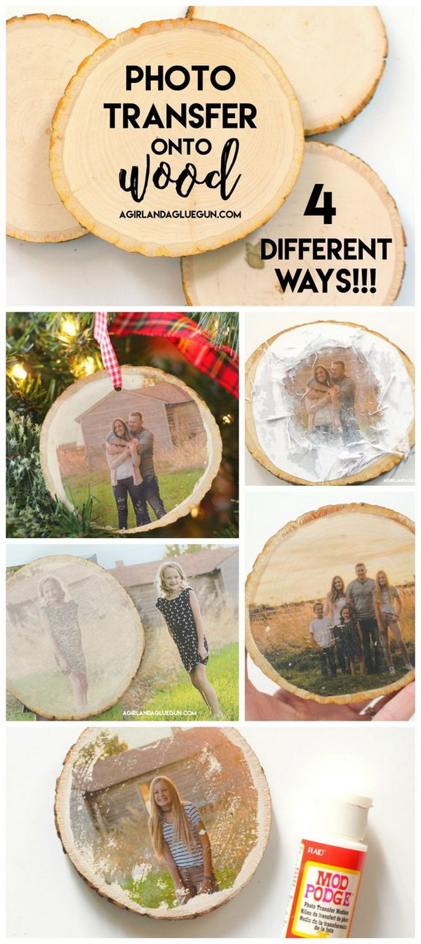 Photo Transfer Wood Ornaments. The most cherished ornaments are the ones with the photos of the people you love! It can bring back a memory! You can make your own photo transfer ornaments with wood and any photo you want! They make sweet gifts for friends and family.