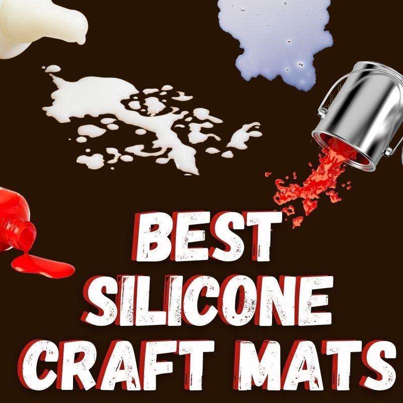 best silicone craft mats