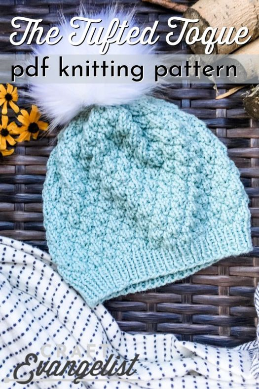 Tufted Toque knit beanie pattern. This cute pillowy textured beanie comes in 9 sizes, from newborn to Adult X Large. It's a slightly slouchy beanie knitting pattern, perfect with a large faux fur pompom! Great pattern by #craftevangelist