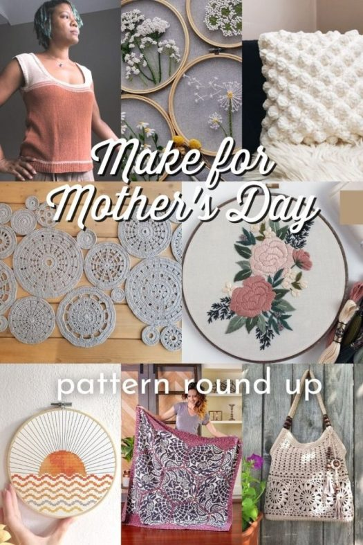Make one of these gorgeous modern patterns for Mother's Day. Choose from beautiful crochet patterns, embroidery patterns or knitting patterns to make your mom something unique and special this year. #PatternRoundUp #CrochetPatterns #EmbroideryPatterns #Crafts #MothersDay #ModernCrafts #CraftEvangelist