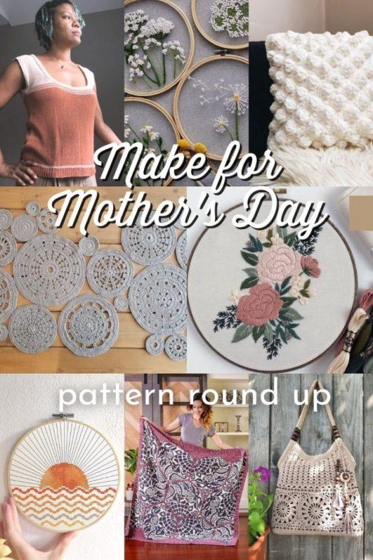Machen Sie eines dieser wunderschönen modernen Muster für den Muttertag.  Wählen Sie aus schönen Häkelmustern, Stickmustern oder Strickmustern, um Ihre Mama dieses Jahr zu etwas Einzigartigem und Besonderem zu machen.  #PatternRoundUp #CrochetPatterns #EmbroideryPatterns #Crafts #MothersDay #ModernCrafts #CraftEvangelist