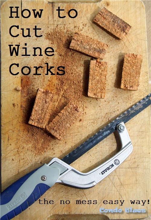 How to easily and neatly cut corks without them crumbling.