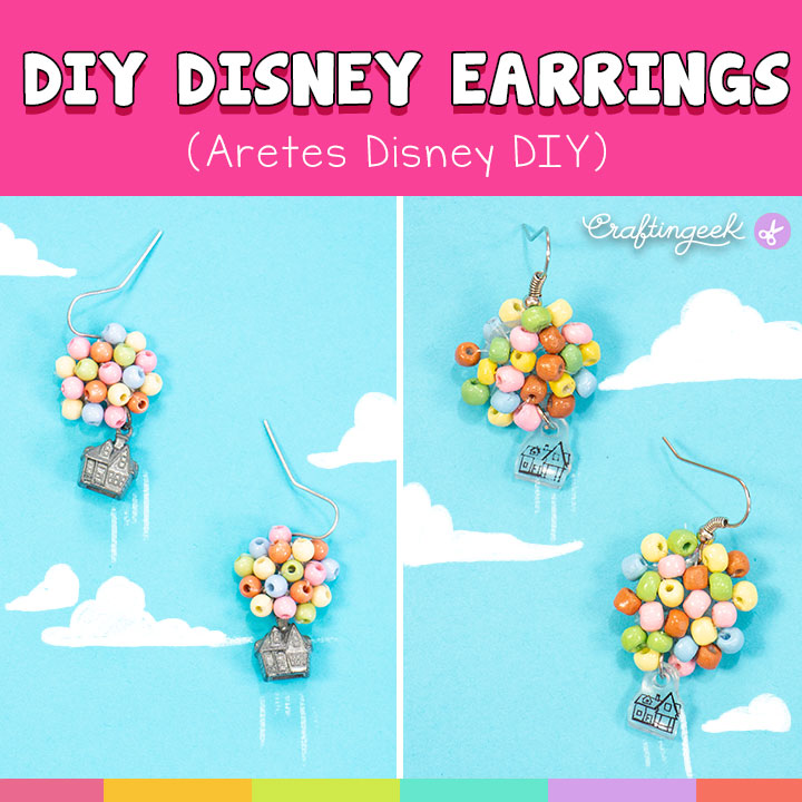 Me encanta mucho la película de Up y decidí hacer estos Aretes Disney DIY | I really love Up's movie and I decided to do these DIY Disney Earrings