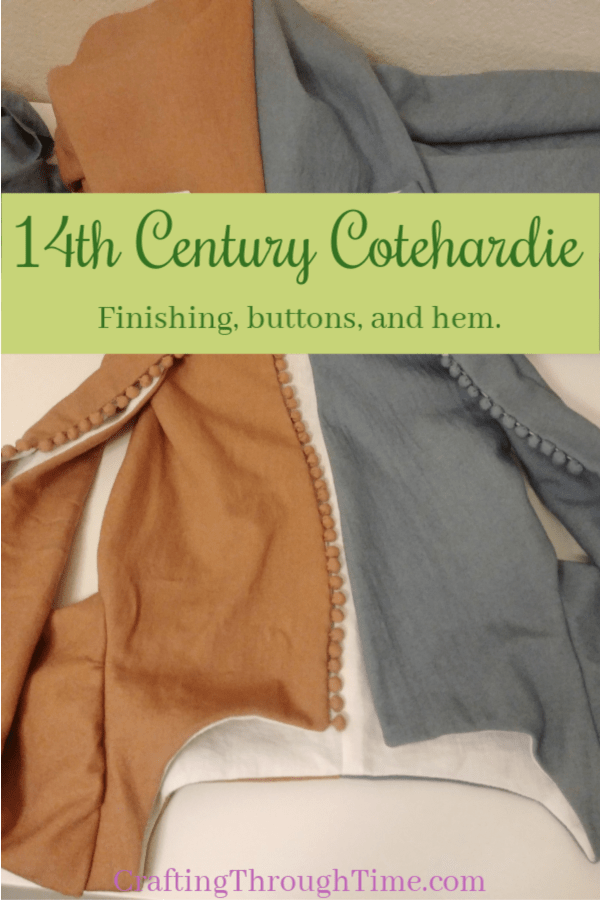 14th Century Cotehardie – Finishing the Dress | Crafting