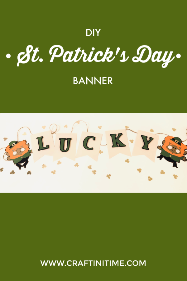 St. Patrick's Day Banner www.craftinitime.com