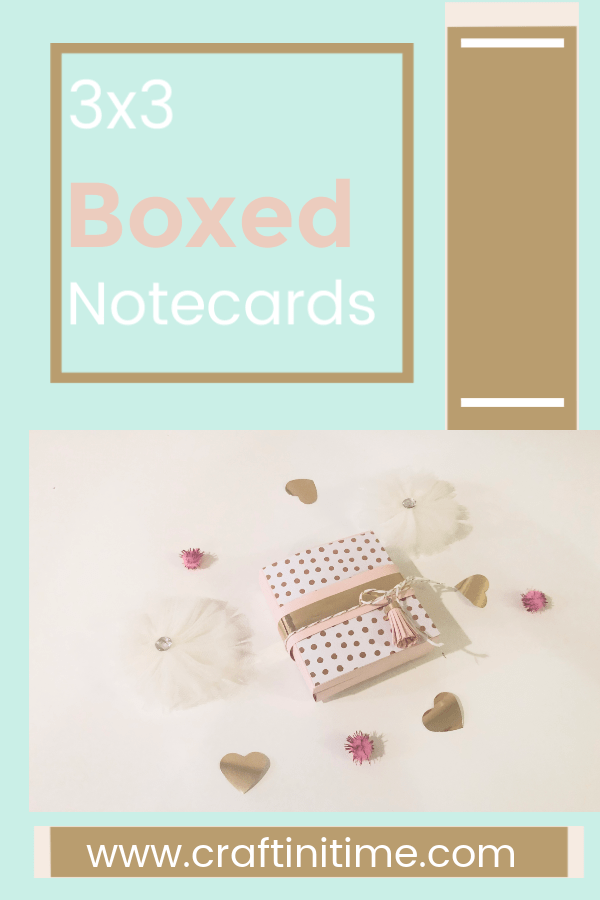 3x3 Boxed Notecards www.craftinitime.com