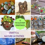 15 Ultimate Waldorf Inspired Crafts & Nature Activities for Kids