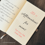 20+ powerful daily affirmations that will make you the calmest mom on the block