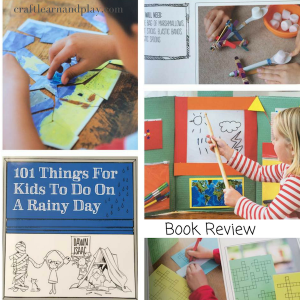 101 things for kids to doon a rainy day - book review