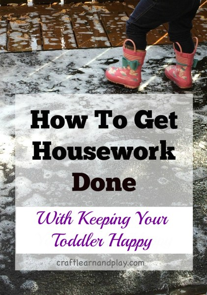 Get housework done with toddler underfoot plus FREE printable list of kids chores