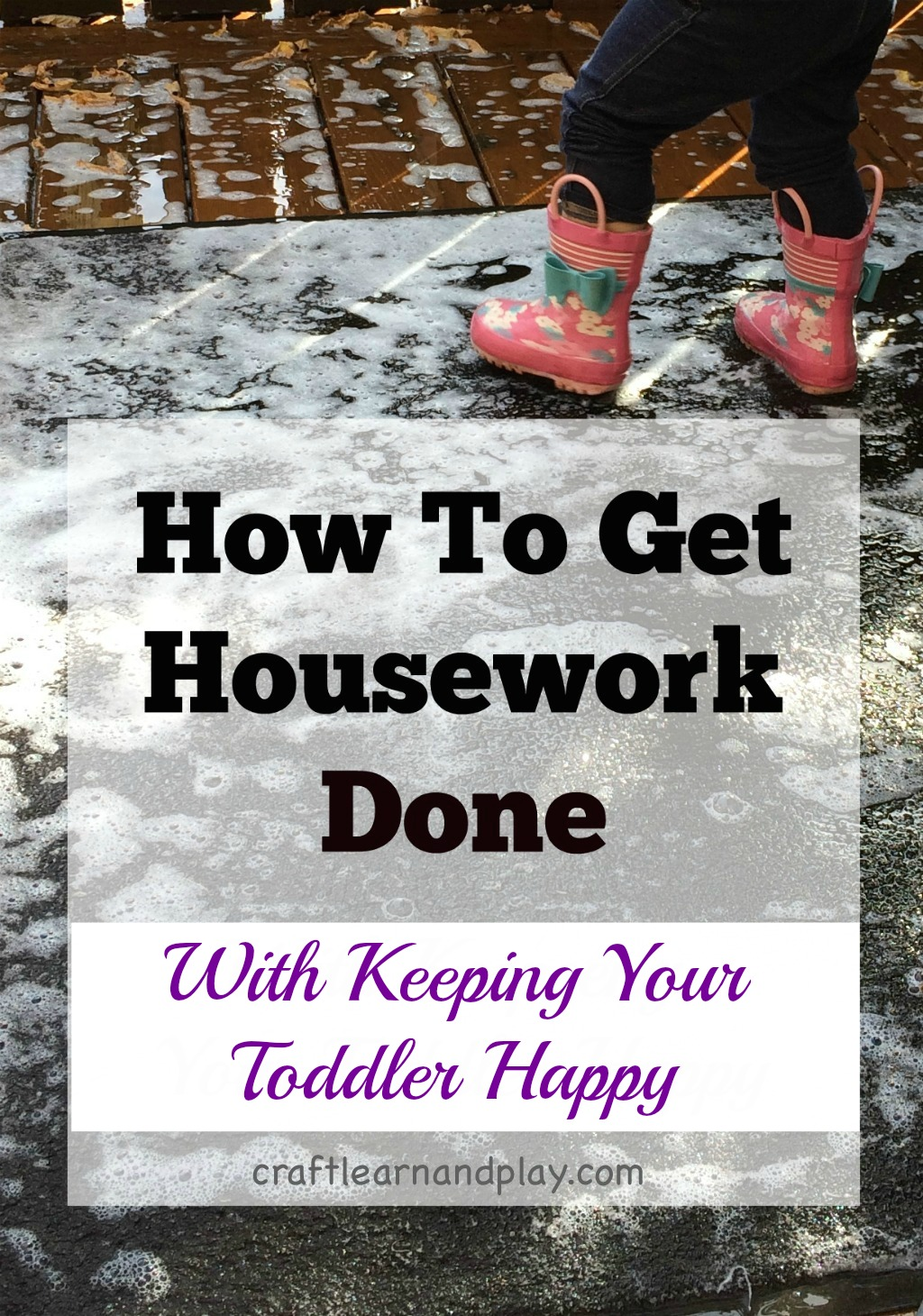 Get housework done with toddler underfoot plus FREE printable list of kids chores - mom life - toddler life- keeping kids entertained