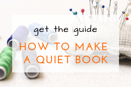 quiet book guide how to make a quiet book