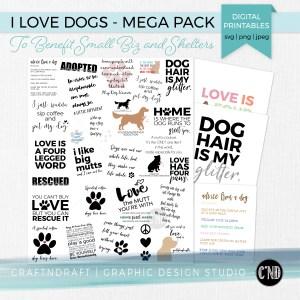I Love Dogs - Mega Pack Digital Printablesigital