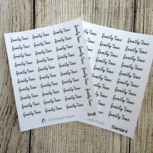Family Time Script Stickers