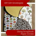 Crafts With Scrapbook Paper Paper Gift Envelope Made With Scrapbook Paper Circles Share Your