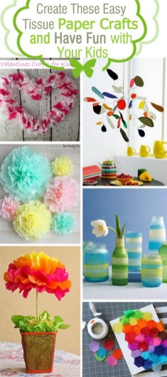 Paper Tissue Crafts Create These Easy Tissue Paper Crafts And Have Fun With Your Kids