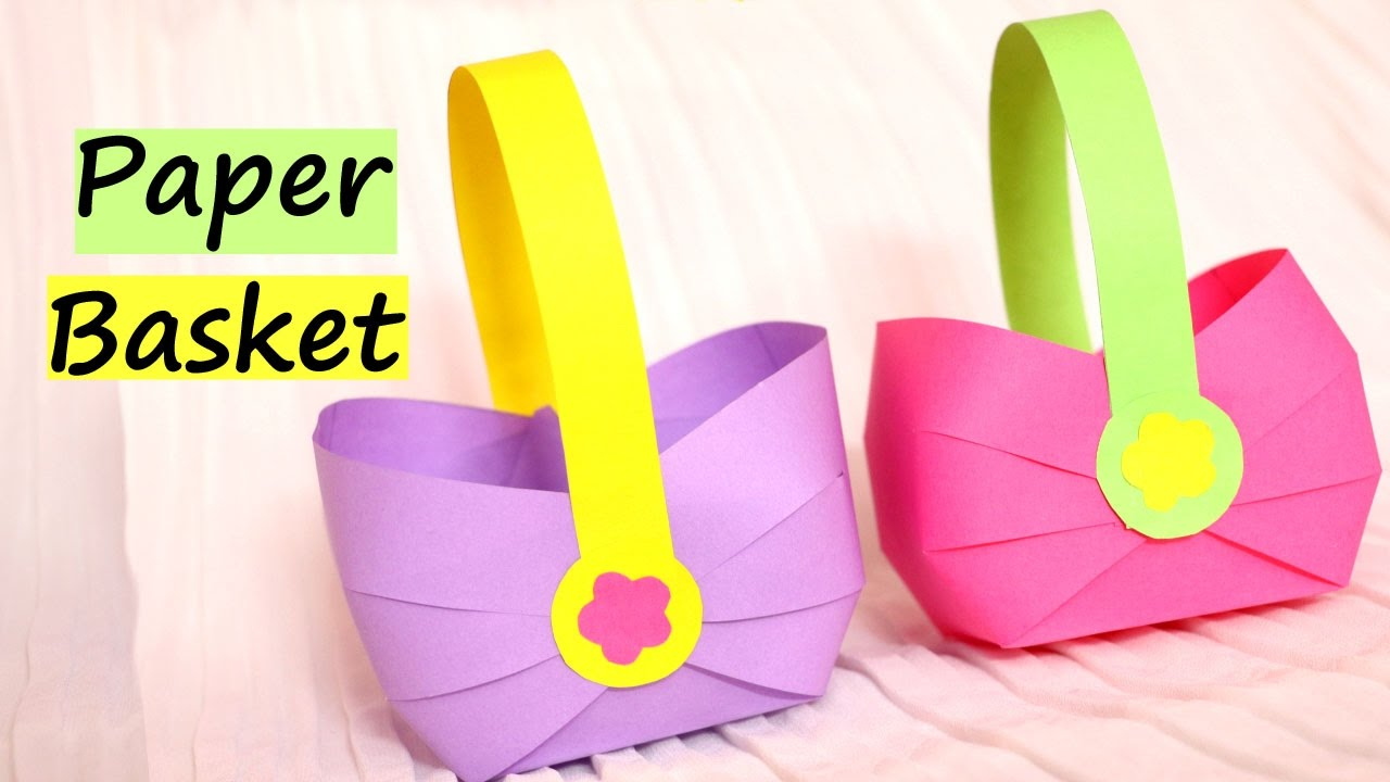 Simple paper craft for preschoolers How To Make A Paper Basket For Easter 2017 Easy Paper Crafts Youtube