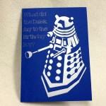 Exterminate/Celebrate - A Doctor Who Dalek Card