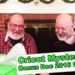 Cricut Mystery Box - Bonus December 2016 Unboxing