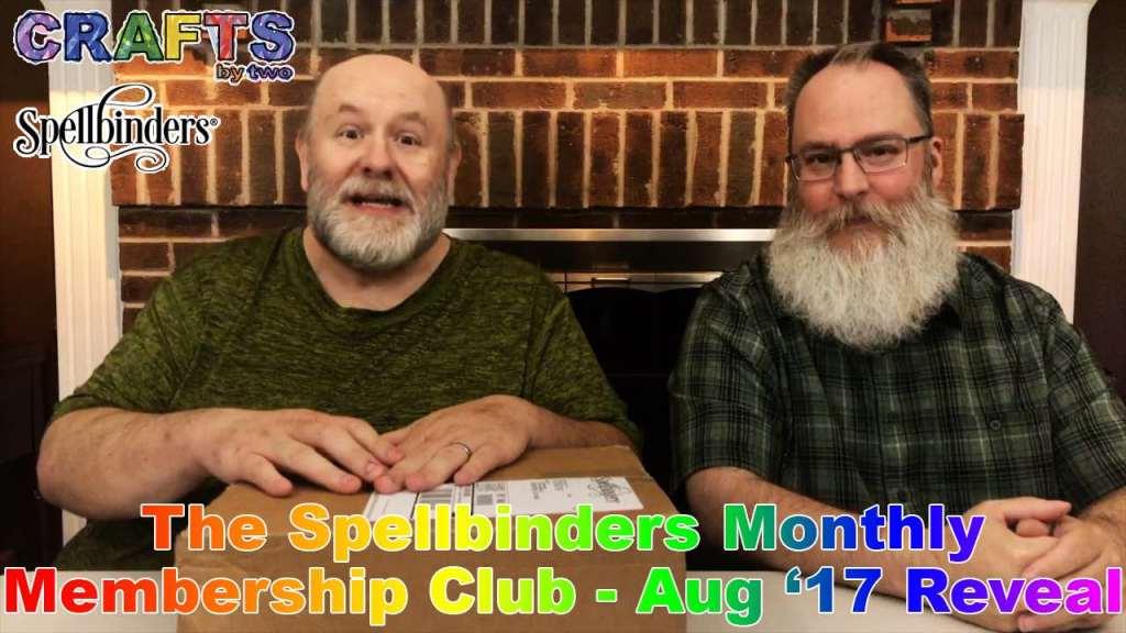 Spellbinders Monthly Clubs - August 2017 Reveal