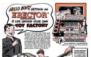 """In the run up to World War I, the U.S. government banned the use of metals in """"non-essential"""" items, like toys. A.C. Gilbert, the creator of Erector Set, successfully lobbied the defense council to reverse the ban, arguing that """"Toys are a boy's greatest influence,"""" while handing out Erector subs and planes for the war secretaries to play with."""