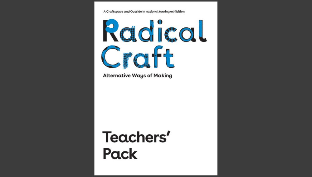 Showing the exterior cover of Radical Craft Exhibition Teachers pack