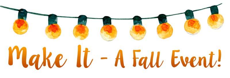 Make it a Fall Event
