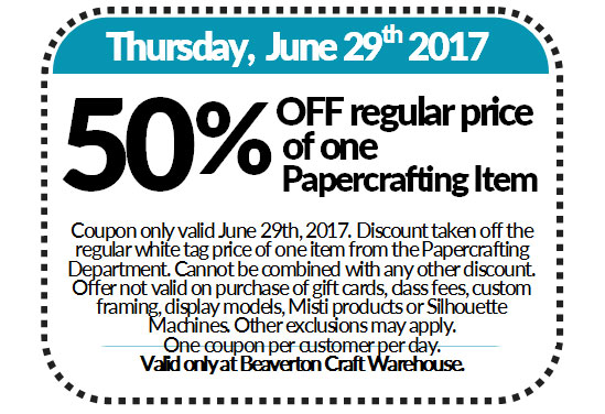 Coupon - 50% OFF Regular Price of One Papercraft Item @ Beaverton Location | Beaverton | Oregon | United States