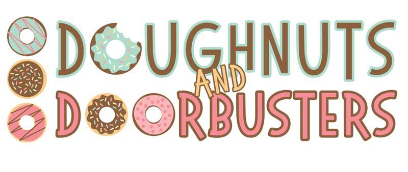 Doughnuts and Door Busters