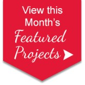 See this month's featured projects