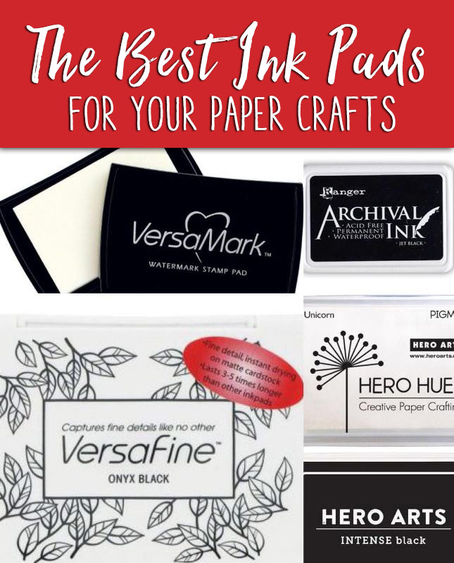 The Best Ink Pads for your Paper Crafts - Rated by Jeanean
