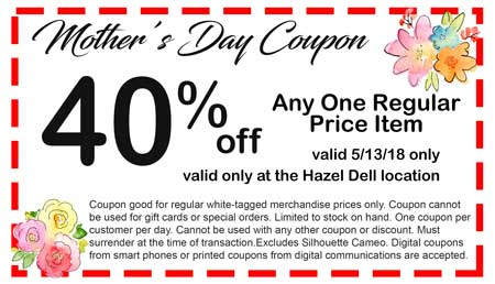 Mother S Day Coupon Hazel Dell Craft Warehouse