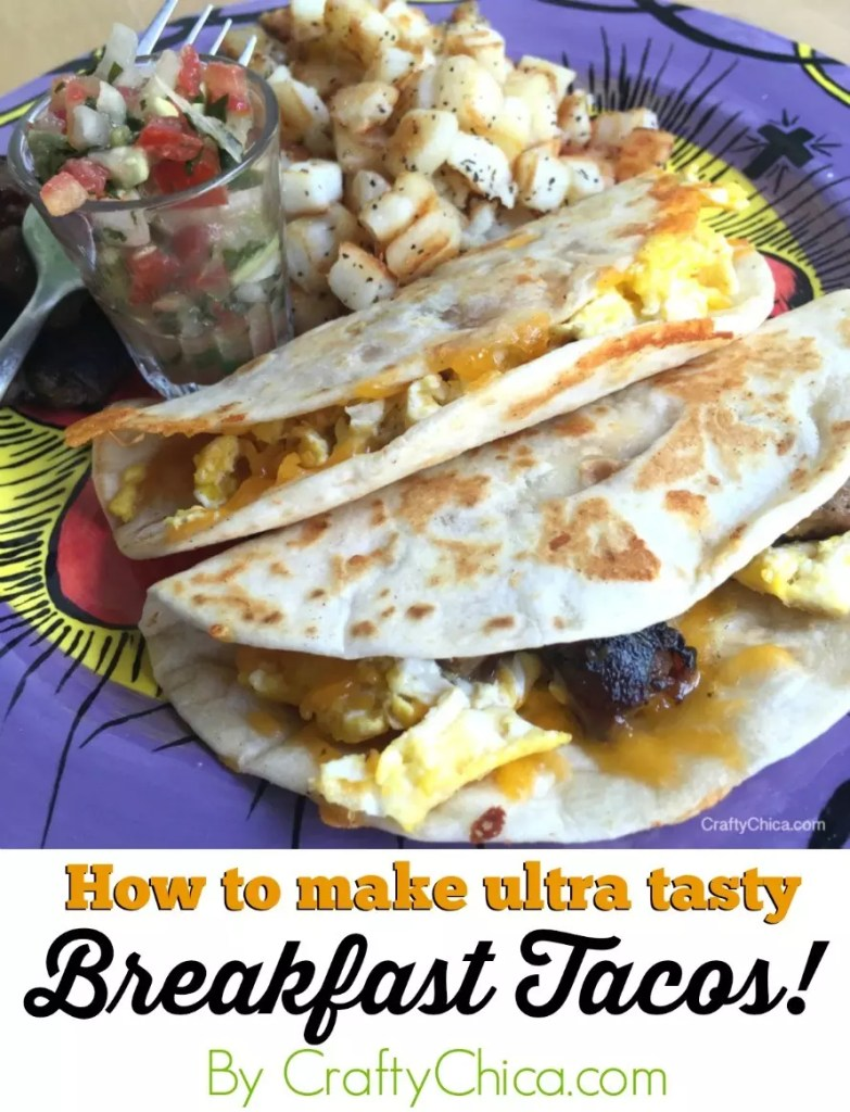 The Best Breakfast Tacos Ever The Crafty Chica