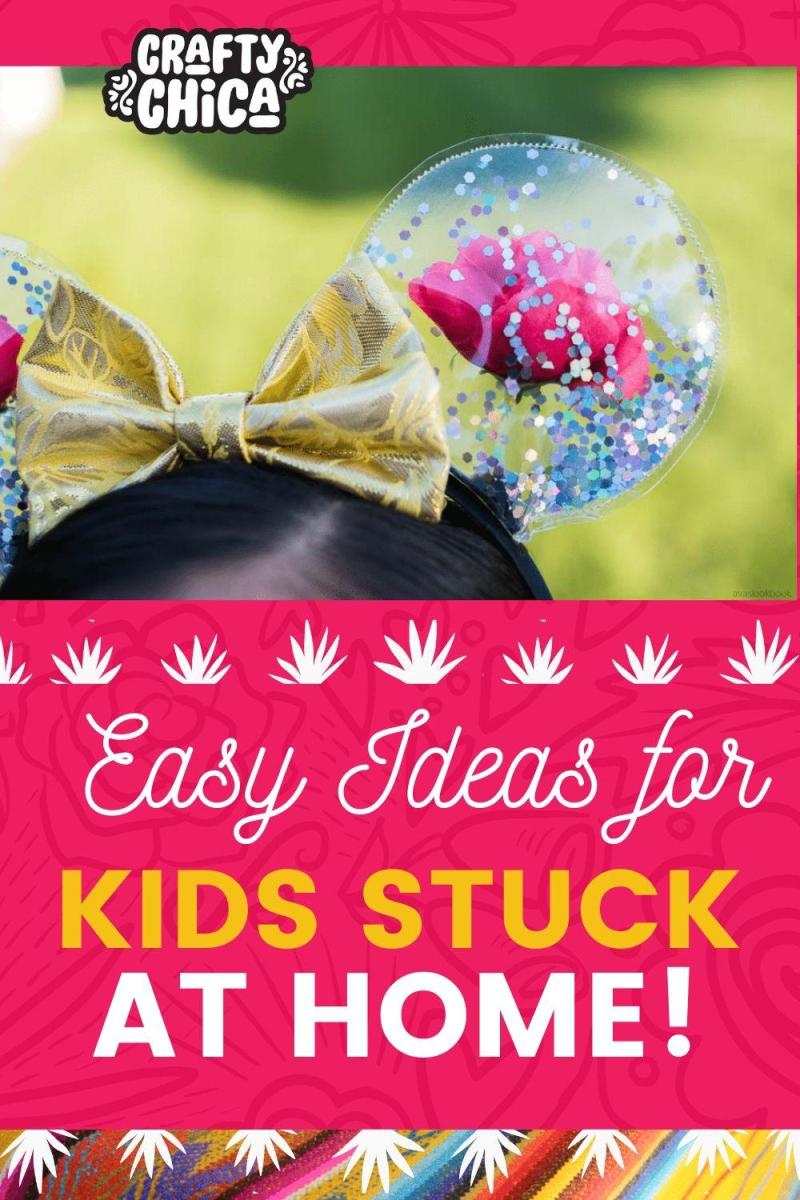 Ideas for kids stuck at home #craftychia #kidactivities