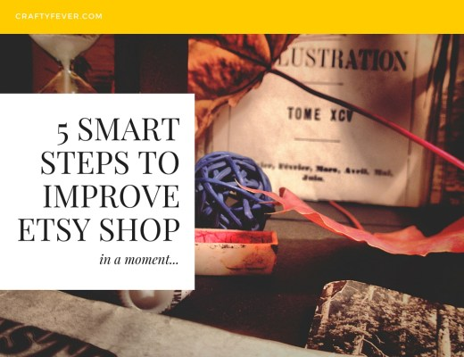 Smart Steps On How To Improve Etsy Shop
