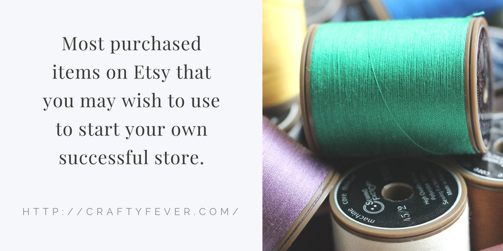 What are the Most Purchased Items on Etsy?