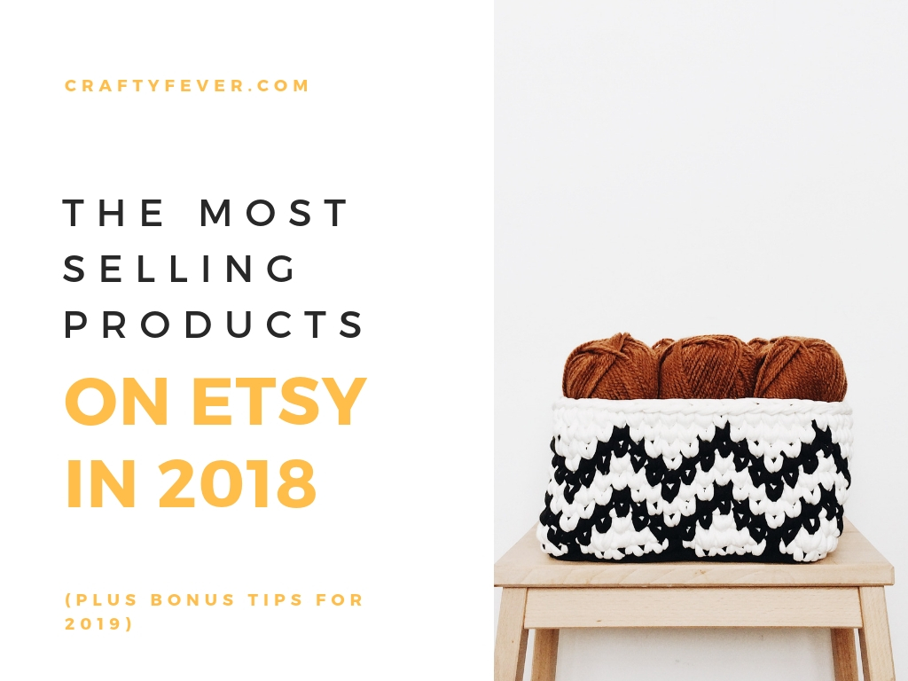 What to sell on Etsy in 2019
