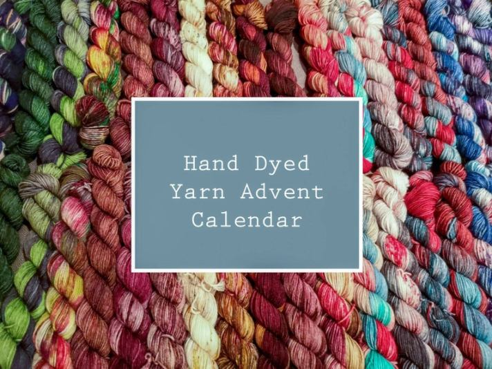 Craftyism| Advent Calendars for Crafters | Hand Dyed Yarn Advent Calendar by Sheepish Fibre Arts