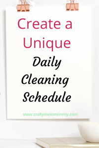 5 easy steps to a better cleaning schedule. Create a cleaning schedule unique to your home